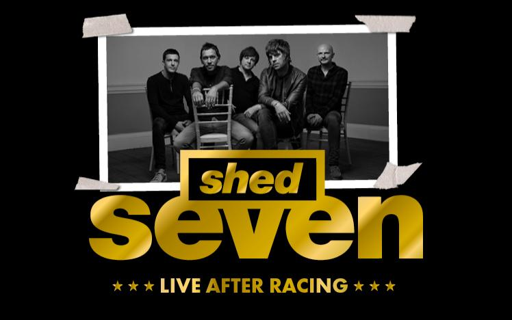 Shed Seven Live After Racing