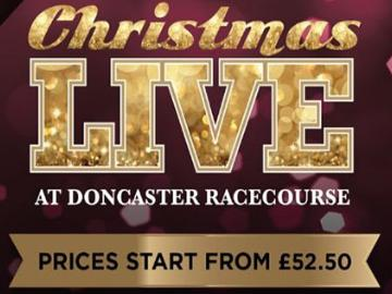 A promotional image for Christmas Live events at Doncaster Racecourse.