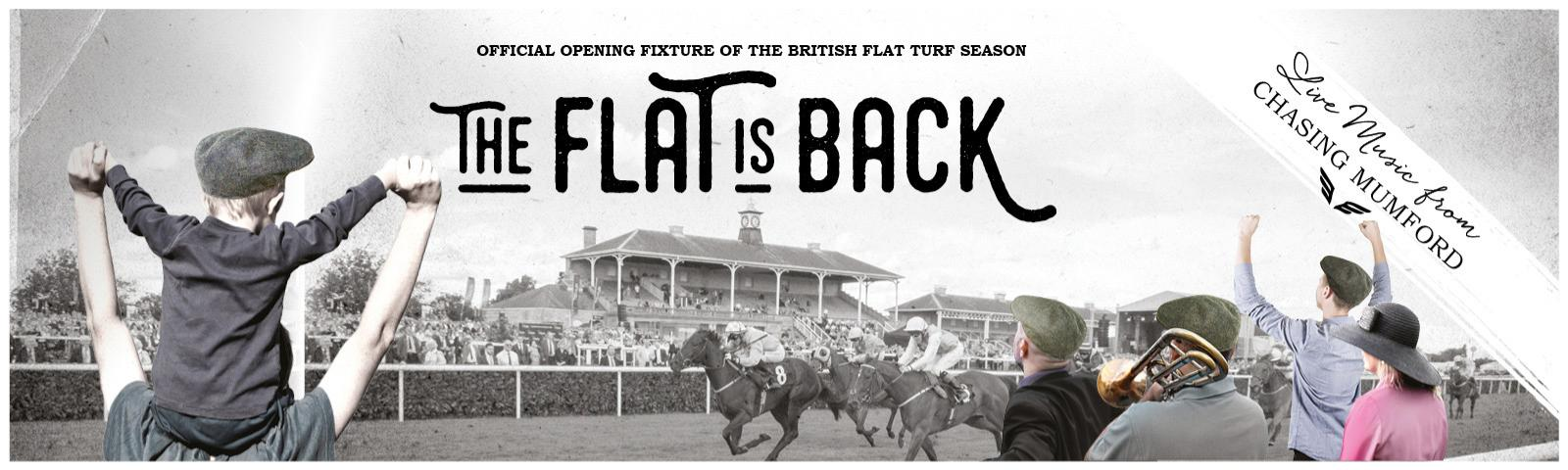 The Flat is Back, Join us for the Opening Event of the British Flat Turf Season