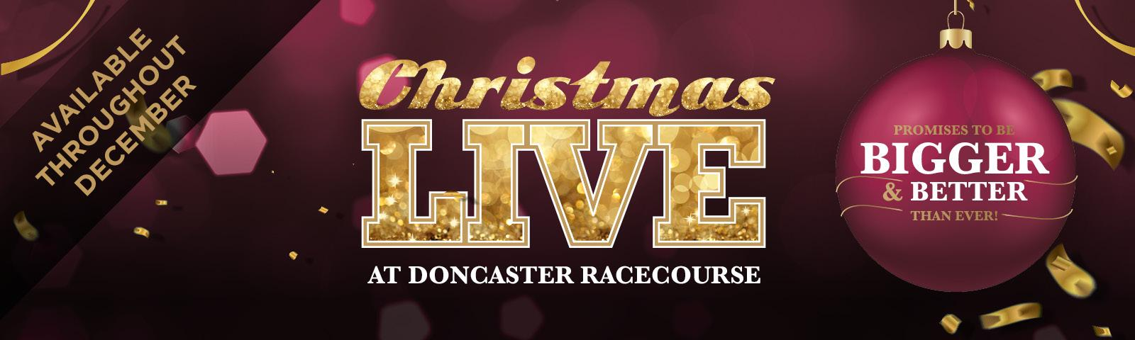 Christmas Live 2019 Website Hero Image Doncaster Racecourse